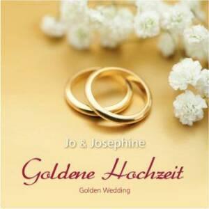 Goldene Hochzeit Glückwünsche Cover zur CD Goldene Hochzeit Golden Wedding goldene Ringe und weiße blumen
